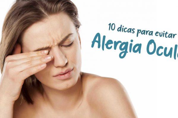 10 dicas para evitar a Alergia Ocular